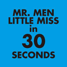 MR. MEN LITTLE MISS in 30 SECONDS Vol.6 配信中。